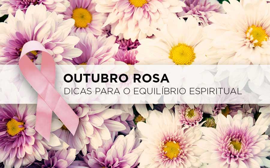proteção espiritual outubro rosa