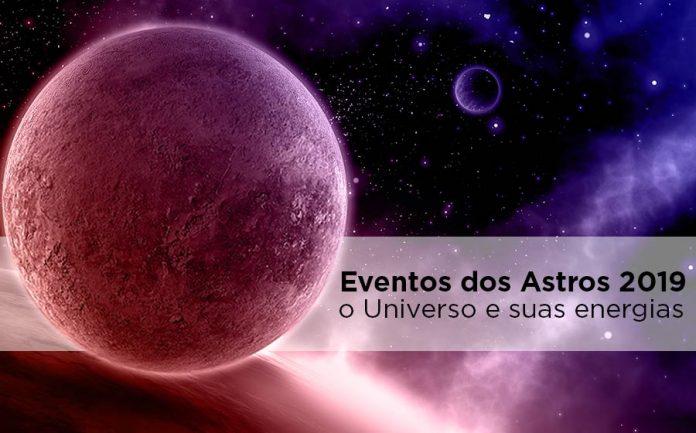 eventos dos astros 2019