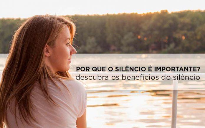 importância do silêncio